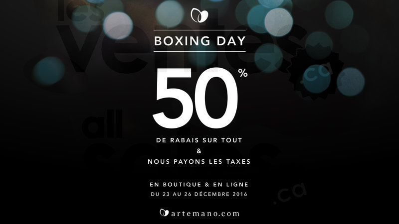 Artemano vente boxing day 50 sur tout for Boxing day meuble leon