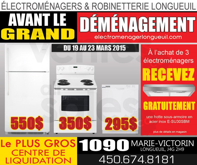 Grande vente d 39 lectrom nagers for Liquidation electromenager longueuil