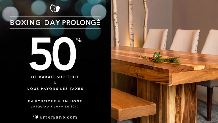 Artemano vente boxing day 50 sur tout for Meuble boxing day