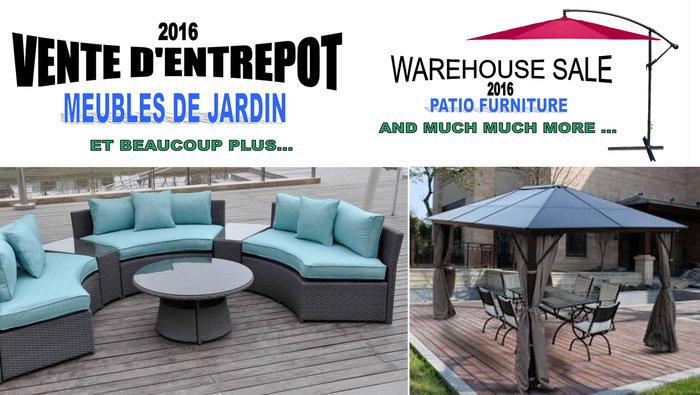 Vente entrep t meubles de jardin et plus for Entrepot de meuble montreal